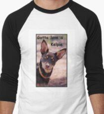 gotta love a kelpie T-Shirt