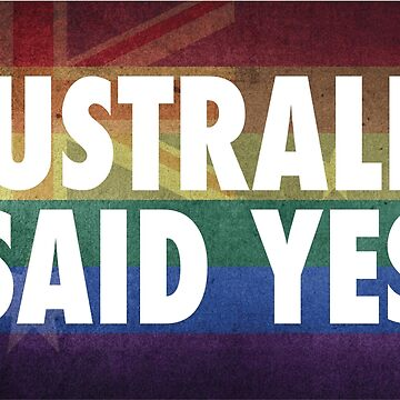 Australia Said Yes by my-sanity