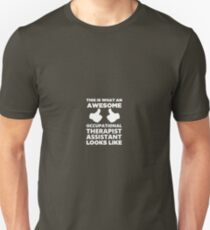 This Is What An Awesome Occupational Therapist Assistant Looks Like T-Shirt