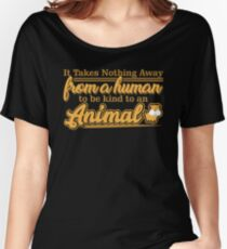 Animal Rights, Animal Lover. Women's Relaxed Fit T-Shirt
