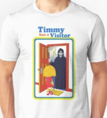 Timmy Has a Visitor T-shirt Unisex T-Shirt