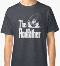 The Rodfather (white)  Classic T-Shirt