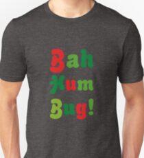 Bah Hum Bug! T-Shirt