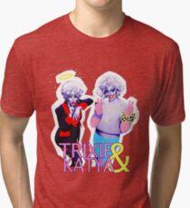 Trixie & Katya show Tri-blend T-Shirt