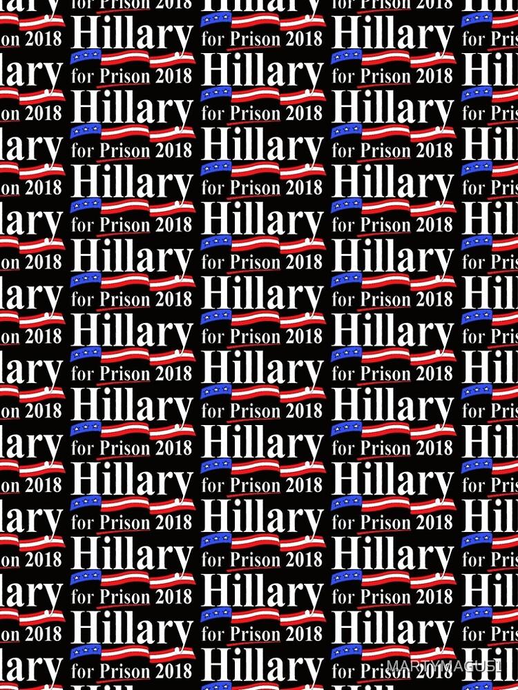 Hillary für das Gefängnis 2018 von MARTYMAGUS1