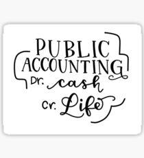 Public Accounting Debit Cash Credit Life Sticker