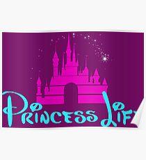 Princess Life Poster