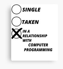 relationship single taken COMPUTER PROGRAMMING gift christmas Canvas Print
