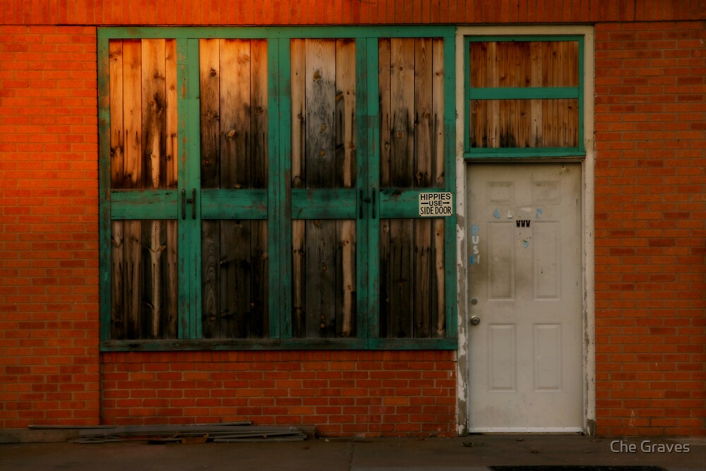 """""""Hippies use side door"""" by Che Graves"""