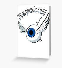 fleyeball Greeting Card