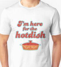 I'm Here for the Hotdish Unisex T-Shirt