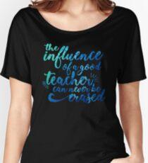 Camiseta ancha Influencia de un maestro nunca puede ser borrada