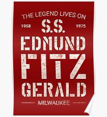 The Legend Lives On S.S. Edmund Fitzgerald Poster