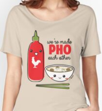 We're Made PHO Each Other Women's Relaxed Fit T-Shirt