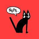 Derp Cat Speaks - Nope by ChelseaPray