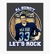 Al Bundy - Lets Rock Photographic Print