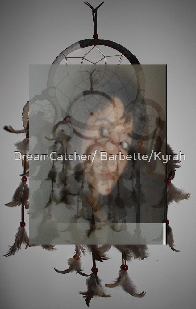 DREAM CATCHER by DreamCatcher/ Kyrah