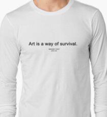 "ART IS A WAY OF SURVIVAL. (""IMAGINE YOKO"" yoko ono) Long Sleeve T-Shirt"