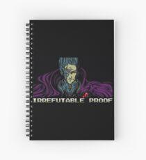 Irrefutable Proof Spiral Notebook