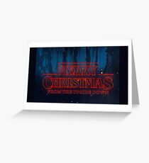MERRY CHRISTMAS FROM THE UPSIDE DOWN - STRANGER THINGS Greeting Card