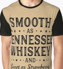 SMOOTH AS TENNESSEE WHISKEY Graphic T-Shirt