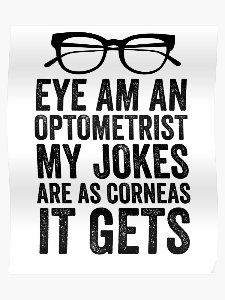 4997bb4a33b0 Eye Am An Optometrist With Glasses