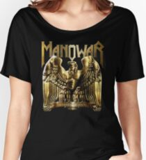 manowar - Hide, oh, hide those hills of snow,  Women's Relaxed Fit T-Shirt