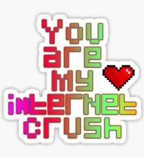 You are my internet crush Sticker
