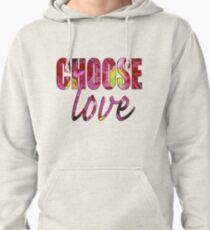 Choose Love Pullover Hoodie