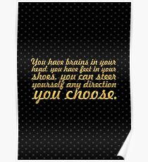 """You have brains... """"Dr. Seuss"""" Inspirational Quote (Creative) Poster"""