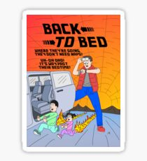 Back to Bed Sticker