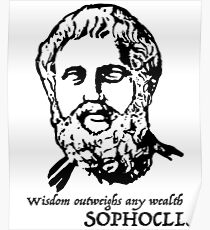 Sophocles quote  Poster