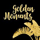 Golden Moments Glamorous Typography And Tropical Leaf by artsandsoul