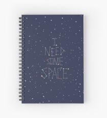 I Need Some Space Spiral Notebook