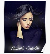 camila cabello - If there were a prerequisite for the future successful digital creative, it would be the passion for discovery. Poster