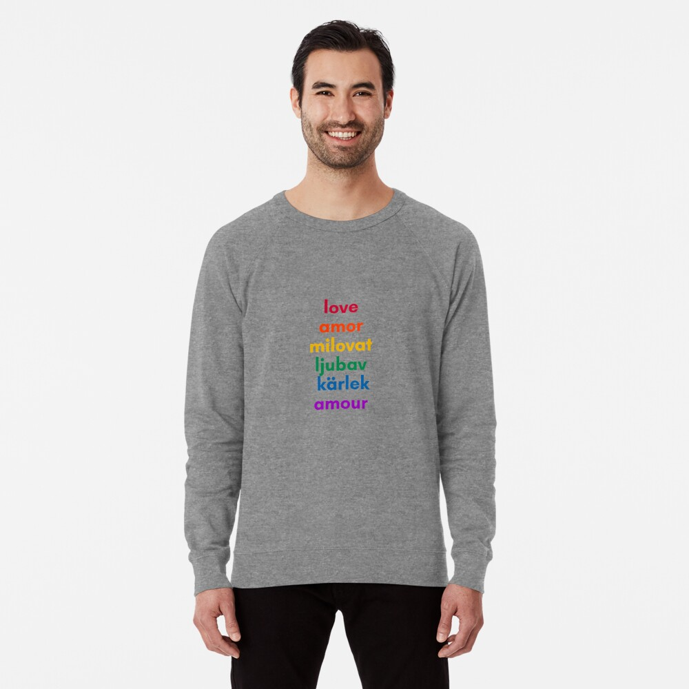 LOVE in 6 Languages Lightweight Sweatshirt
