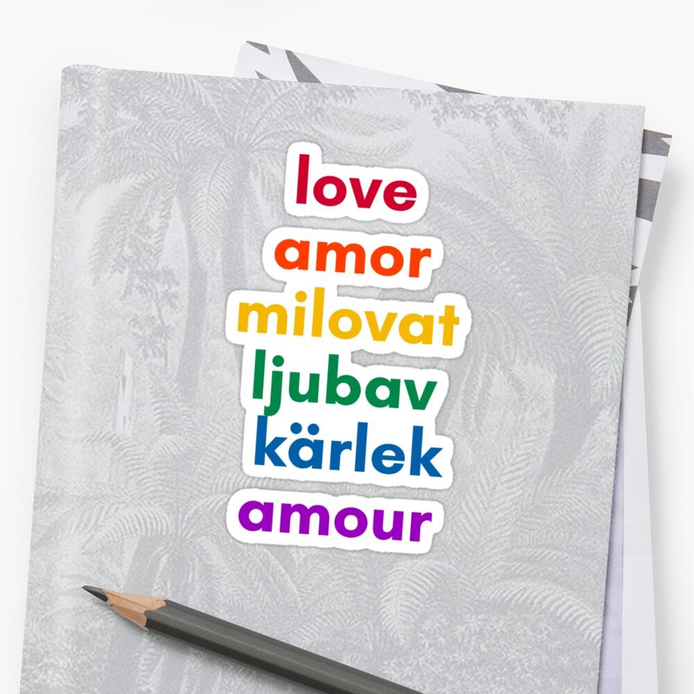 LOVE in 6 Languages Sticker