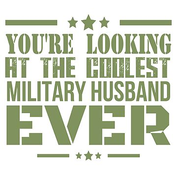 Coolest Military Husband by PremiumDesignz