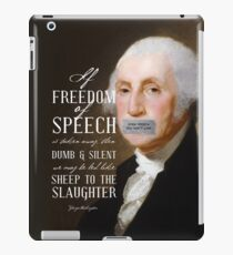 Free Speech Dumb Silent Slaughter George Washington iPad Case/Skin
