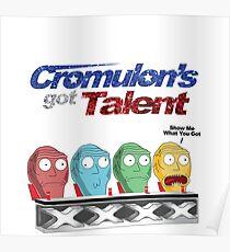 Cromulon's Got Talent - Rick and Morty Poster
