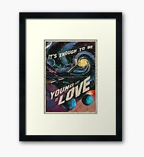 YOUNG AND IN LOVE Framed Print