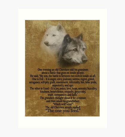 Die zwei Wölfe, Cherokee Sprichwort Kunstdruck