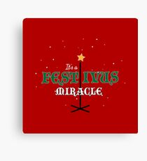 Its A Festivus Miracle - Funny Quote Design Canvas Print