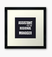 Assistant To The Regional Manager - Funny Text Typography Framed Print