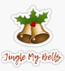 Jingle My Bells Sticker
