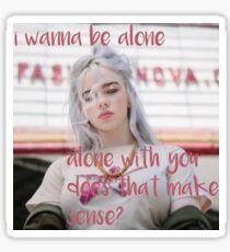 hostage lyrics -  billie eilish Sticker