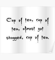 Spike to Giles Cuppa Tea, Nearly Got Shagged - Buffy the Vampire Slayer Quote, BtVS, 90s, Joss Whedon Poster