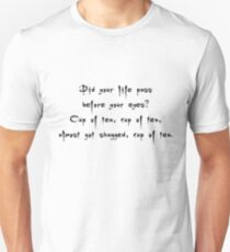 Spike to Giles Cup of Tea, Nearly Got Shagged - Buffy the Vampire Slayer Quote, BtVS, 90s, Joss Whedon Unisex T-Shirt