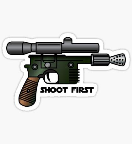 Shoot First Sticker