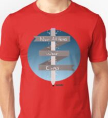 Not All Heroes Wear Capes Unisex T-Shirt